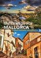 Unterwegs auf Mallorca: Das große Reisebuch