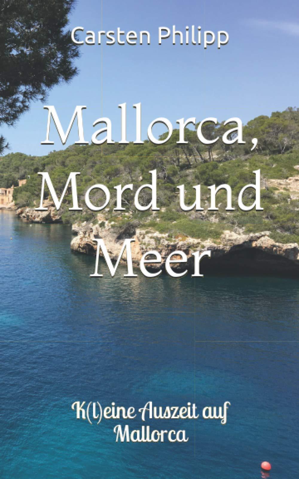 Mallorca, Mord und Meer