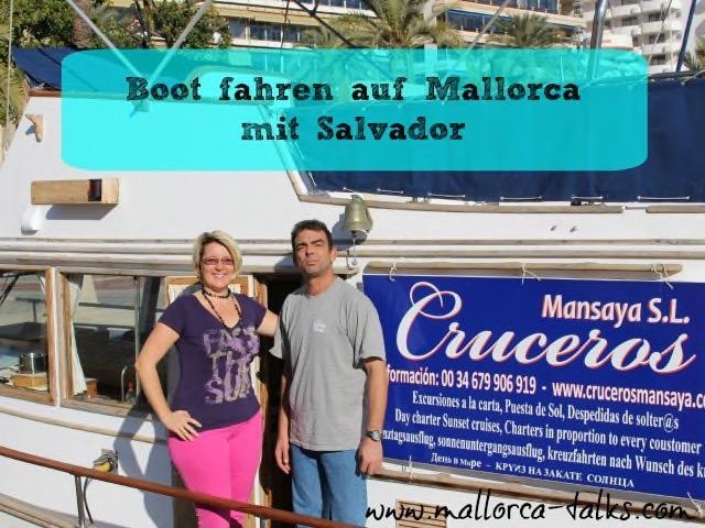Mallorca Boot fahren mit Salvador