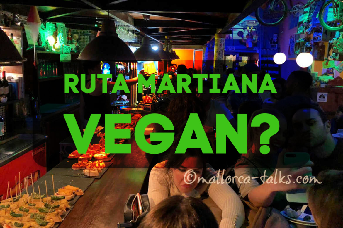 vegane Ruta Martiana - Tour mit Mallorca Talks