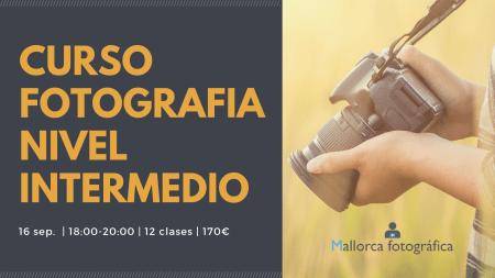 Cabecera curso de fotografía nivel intermedio Mallorca Fotográfica