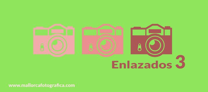 enlazados 3 - enlaces fotográficos en Mallorca Fotográfica