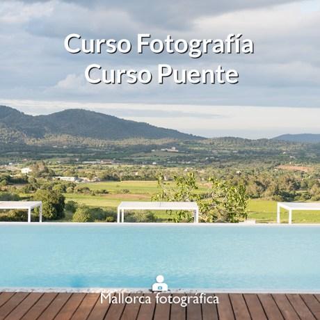 Curso Puente Mallorca Fotográfica