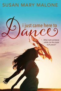 Order I just came here to Dance by Susan Mary Malone