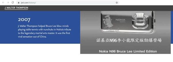 J. Walter Thompson adlı firmanın Bruce Lee'nin mınçıka ile masa tenisi oynarken görüntülendiği Nokia reklâmını aktardığı internet sayfası