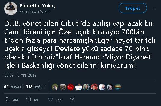İYİ Parti Milletvekili Fahrettin Yokuş'un Cibuti'deki cami açılışı için Diyanet heyetinin özel uçak kiralayarak 744 bin TL harcama yaptığı iddiasını içeren tweet