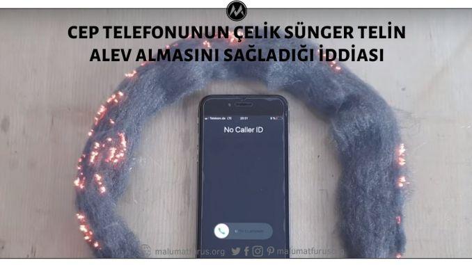 Video KaydınınGelen Aramanın Etkisiyle Cep Telefonunun Çelik Tel Süngerin Alev Almasını Sağladığını Gösterdiği İddiası Asılsız