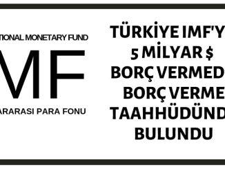 IMF'ye 5 Milyar Dolar Borç Verildiği İddiası