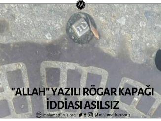 İstanbul'daki İSKİ'nin Rögar Kapaklarında Allah Yazdığı İddiası Asılsız