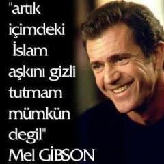 Mel Gibson'ın İslâm Aşkına Dair Uydurma Vecizesini İçeren Bir Montaj Görüntü