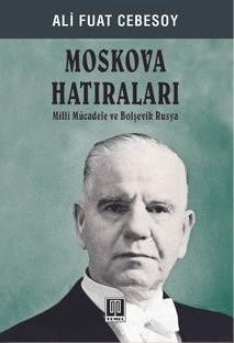 moskova hatıraları ali fuat cebesoy