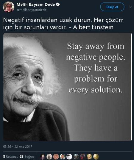 """""""Negatif İnsanlardan Uzak Durun, Her Çözüm İçin Bir Sorunları Vardır"""" Sözünün Einstein'a Ait Olduğunu İddia Eden Tweet"""