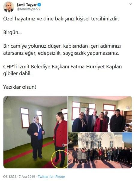 Şamil Tayyar'ın CHP'li İzmit Belediye Başkanı Fatma Kaplan Hürriyet'in ve beraberindekilerin camiye ayakkabıyla girdiğini öne sürdüğü paylaşımı