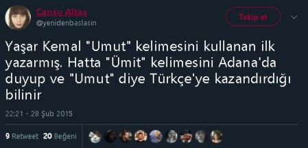 """Yaşar Kemal'in """"umut"""" kelimesini kullanan ilk yazar olduğu iddiasını içeren paylaşım"""