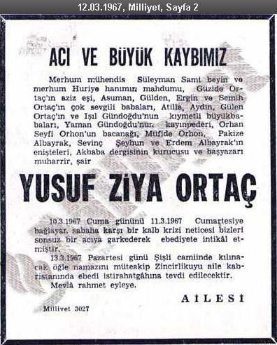 Yusuf Ziya Ortaç'ın vefatının ardından 12 Mart 1967 tarihinde Milliyet Gazetesinde yayınlanan taziye ilânı