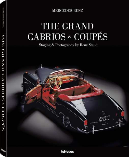 Mercedes-Benz - The Grand Cabrios & Coupés René Staud