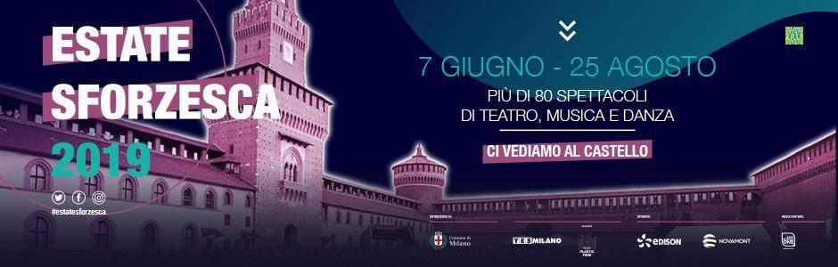 L'estate sforzesca 2019 a Milano
