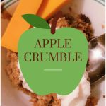 Apple Crumble – A Fall Favourite