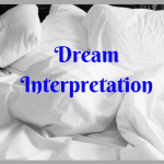 Dream Interpretation – What Our Dreams May Mean