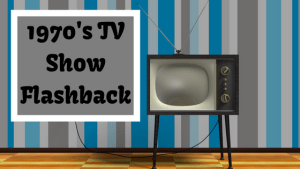 1970's TV Show Flashback