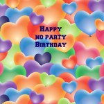 No Party Birthday Party