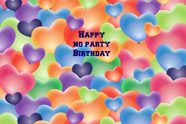 No Party Birthday