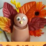 Clay Pot Turkey – Easy Fall Crafts