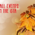 Fall Events in the GTA – In and Beyond the City 2018