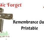 Lest We Forget – Remembrance Day Printable