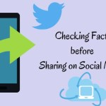 Checking Facts Before Sharing on Social Media
