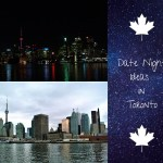 Date Night Ideas in Toronto – Daytime or Nighttime