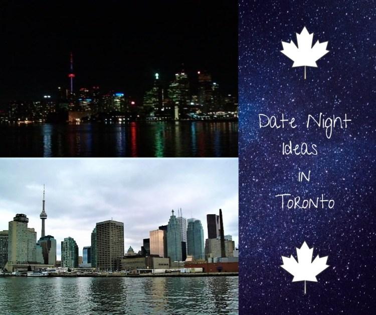 Date night ideas in Toronto