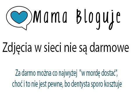 blog rodzinny - mama bloguje - zdjęcia w sieci