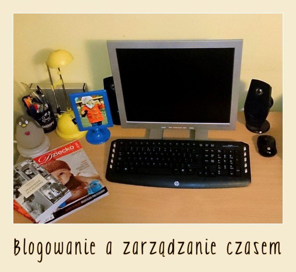 blogowanie ZARZĄDZANIE CZASEM