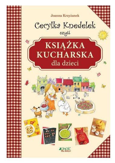 cecylka-knedelek-czyli-ksiazka-kucharska-dla-dzieci