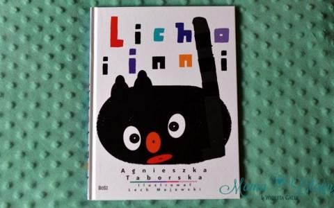 licho i inni 1 - A NIECH TO LICHO!