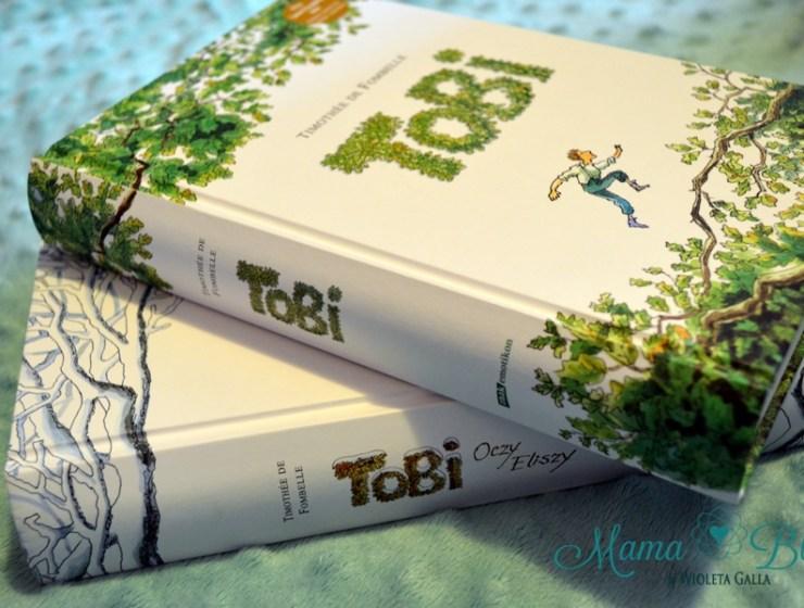 tobi 1 - TOBI - Timothée de Fombelle - KSIĄŻKA NIE TYLKO DLA DZIECI