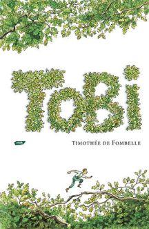 TOBI - Timothée de Fombelle