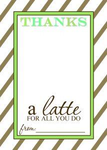 thanks a latte teacher appreciation gift free printable template 2