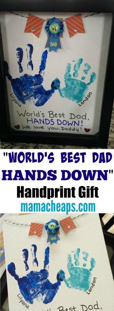 Worlds Best Dad Hands Down Handprint Gift