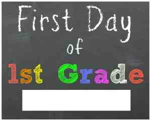 First Day of 1st Grade Chalkboard Printable Sign