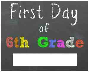 First Day of 6th Grade Chalkboard Printable Sign