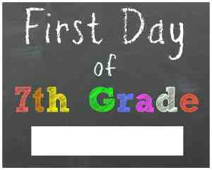 First Day of 7th Grade Chalkboard Printable Sign