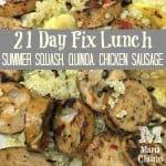 21 day fix lunch chicken sausage quinoa squash