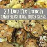 21 day fix lunch chicken sausage quinoa squash