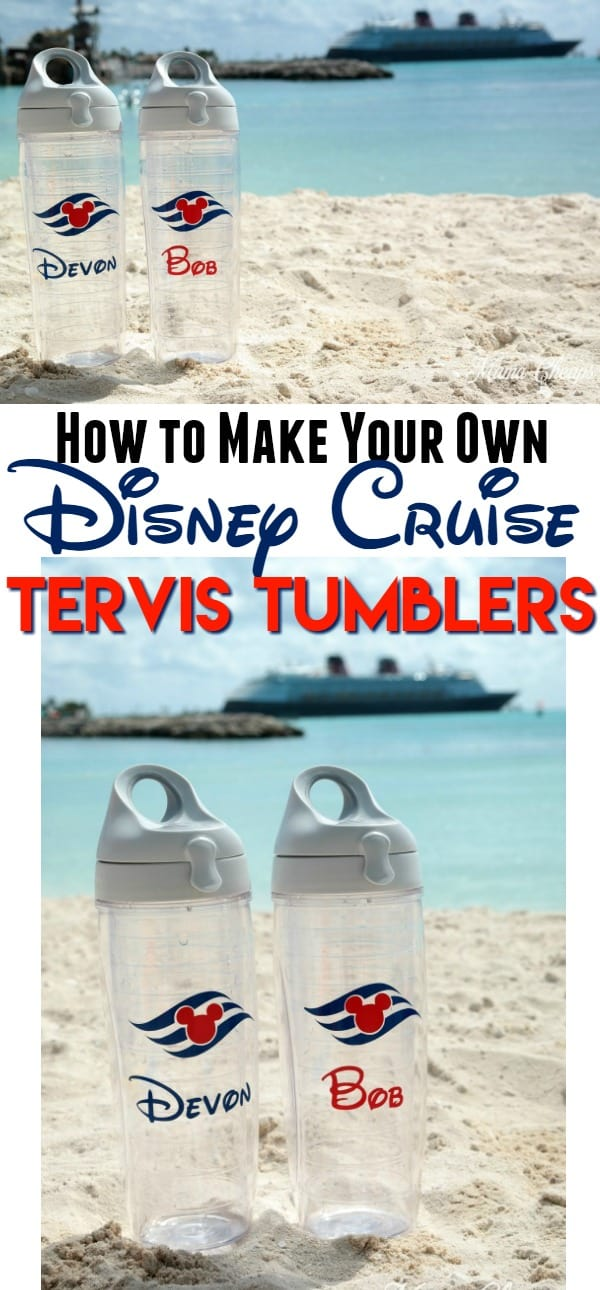 How to Make Disney Cruise Tervis Tumblers