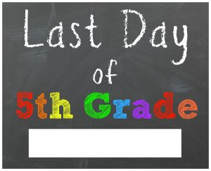 last day of school sign fifth grade