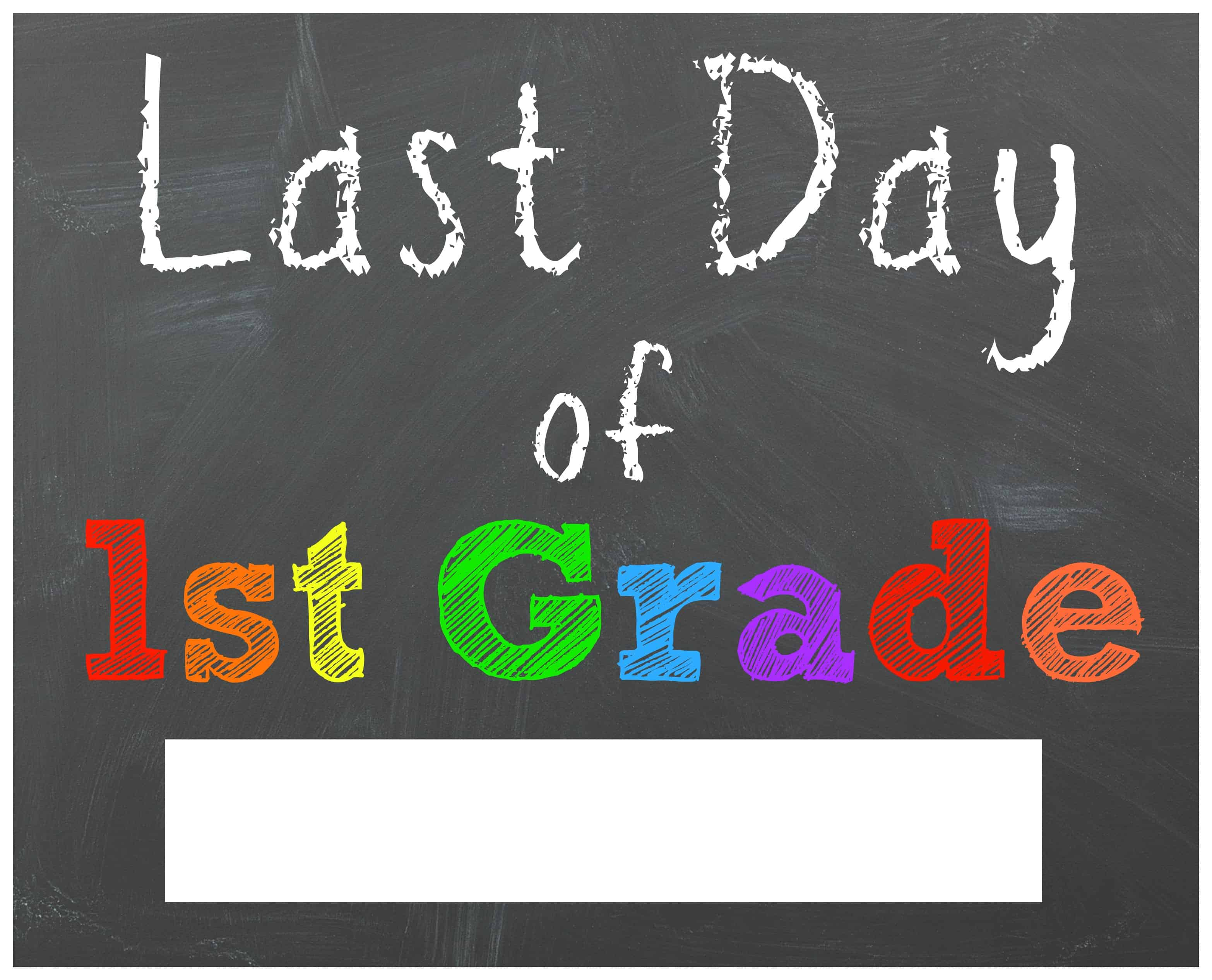 Free Last Day Of School Printable Chalkboard Signs