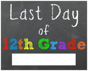 last day of school sign twelfth grade