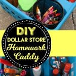 DIY Dollar Store Homework Caddy for Back to School